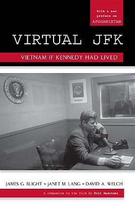 Virtual JFK By Blight, James G./ Lang, janet M./ Welch, David A.
